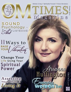 OMTimes October A 2014 Edition with Arianna Huffington