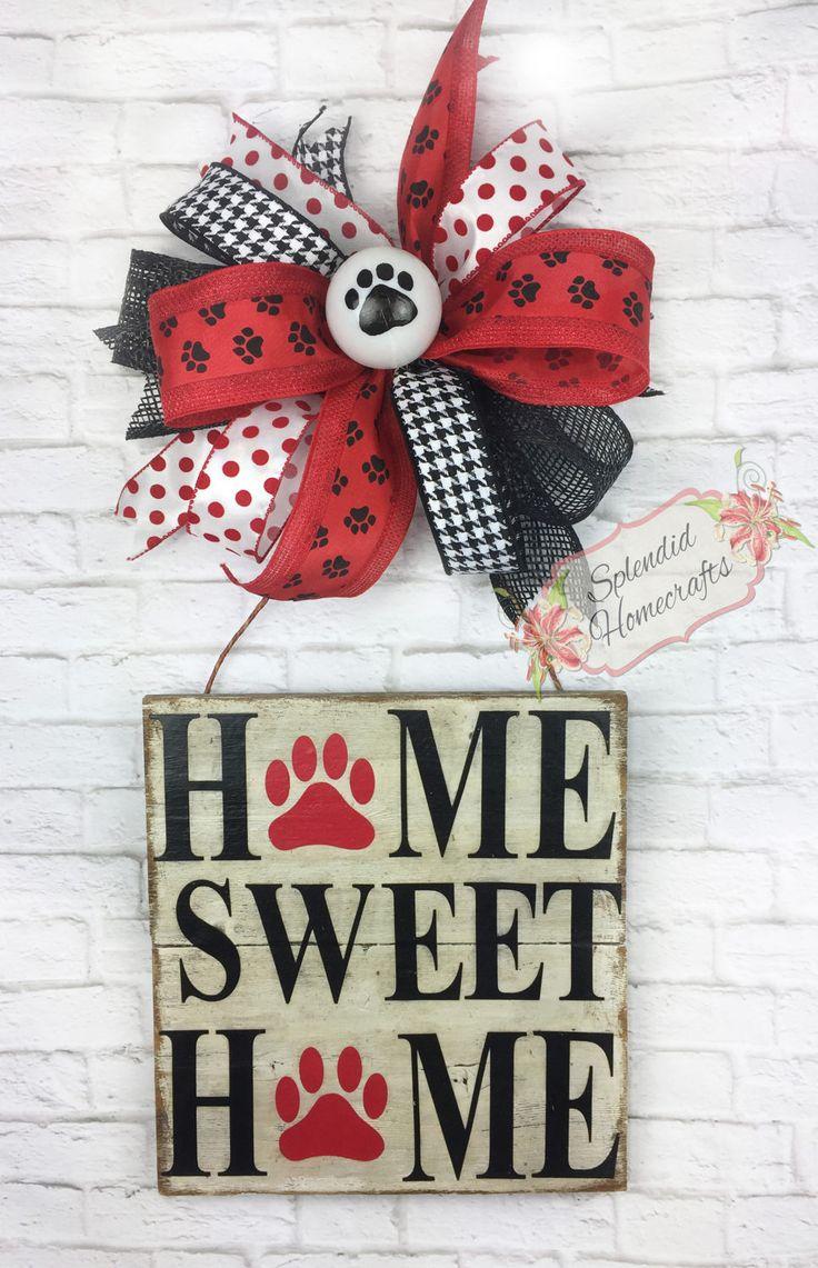 Dog Door Hanger, Pet Door Hanger, Dog Door Decor, Paw Door Hanger, Rustic Pet Sign, Pet Door Decor, Home Sweet Home Sign, Dog Decoration by Splendid Homecrafts on Etsy