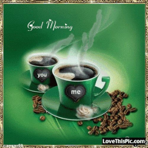307310-Good-Morning-My-Love.gif (500×500)