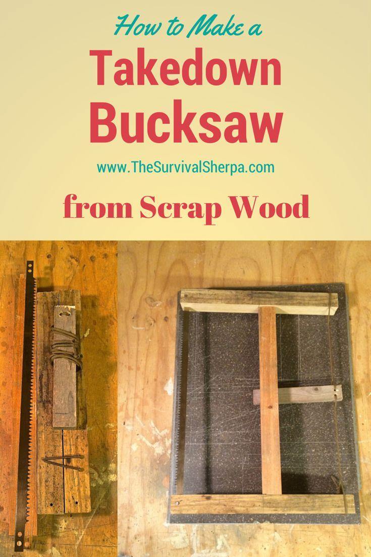 How to Build a Sturdy Takedown Bucksaw from scrap wood | www.TheSurvivalSherpa