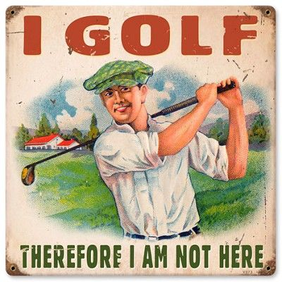 I Golf Vintage Metal Sign It's Easy, I just trade my paper money for Gold. and Tell others. everyone is doing it.http://lnkd.in/bVdHBKp  12 weeks to Financial Freedom