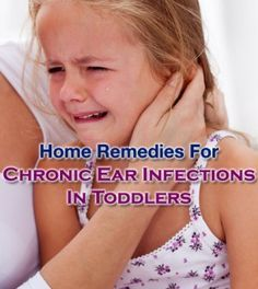 Best #HomeRemedies For Chronic #EarInfections In #Toddlers -   #ChronicEarInfections #ChronicEarInfectionsInToddlers #EarInfectionsInToddlers
