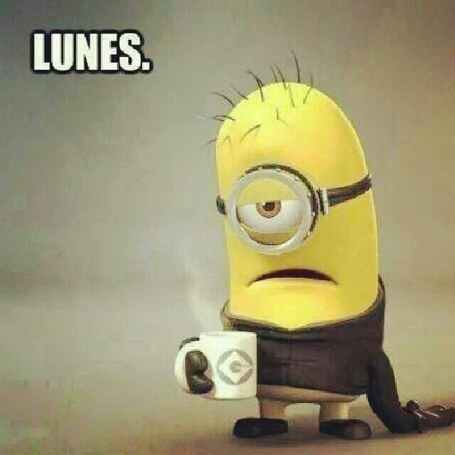 Lunes... MONDAYS :(