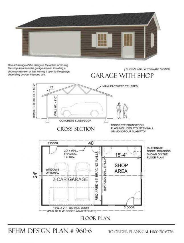 960 6 40 X 24 Behm Design Garage Plans Detached Building A Garage Garage Plans