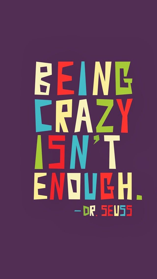 Being Crazy IPhone Wallpaper Mobile Wallpaper
