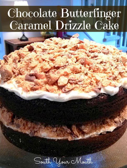 Chocolate Butterfinger Caramel Drizzle Cake