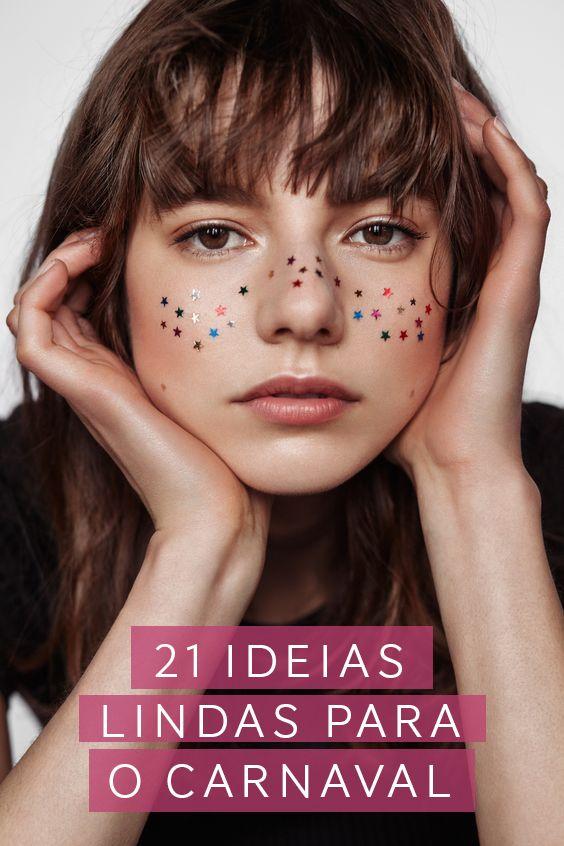 21 ideias lindas para o carnaval! Vic Ceridono | Dia de Beauté
