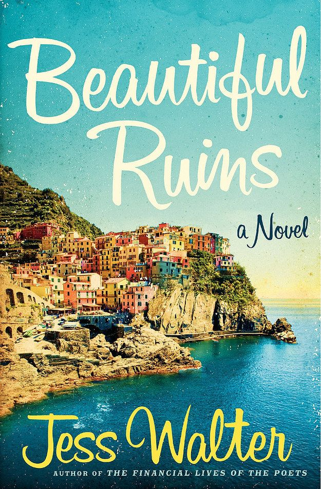 Beautiful Ruins | Community Post: The Ultimate Summer Reading List: 100 Beach Reads