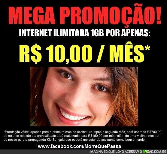 Grande promoção de banda larga por apenas 10,00 por mês!!!... (Leia as letras miúdas)...