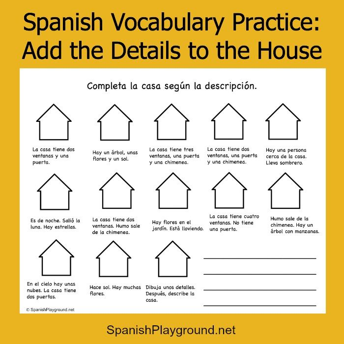 Spanish vocabulary practice is fun with this printable activity. Kids read short descriptions and add details to the houses. Then, they write their own.