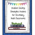 Colorful and eye-catching describe these 11 problem solving posters designed for the secondary math classroom.  These 11 posters are the ideal as r...