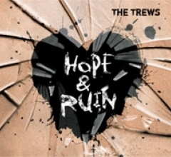 The Trews.....