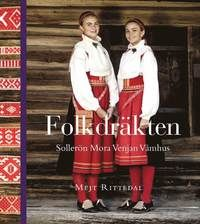New book: Folkdräkten : Sollerön Mora Venjan Våmhus
