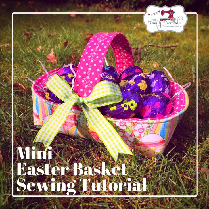 38 best easter sewing projects images on pinterest easter baskets mini easter basket sewing tutorial the crafty nomad negle Choice Image