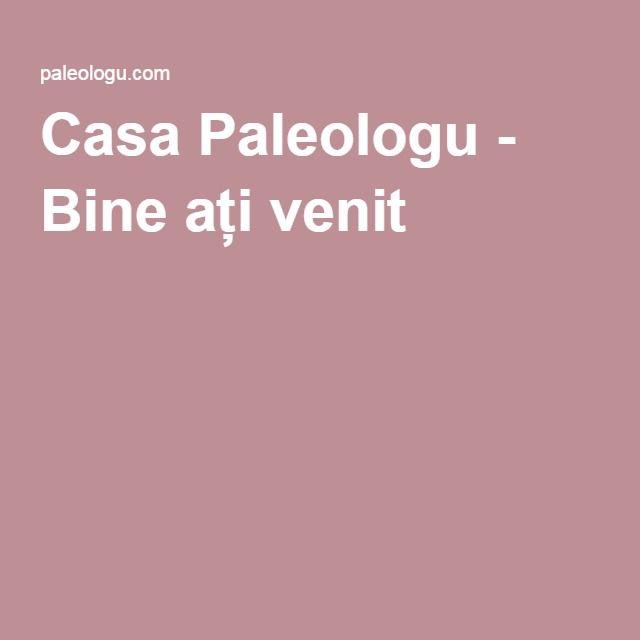 Casa Paleologu - Bine ați venit