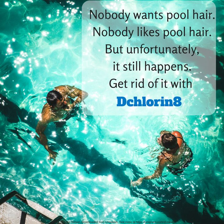 Nobody wants pool hair. Nobody likes pool hair. But unfortunately, it still happens. Get rid of it with Dchlorin8.