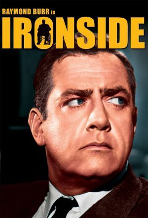 Ironside ck my mother's hero, never saw what the attraction was till I was over 30, really made me laugh!