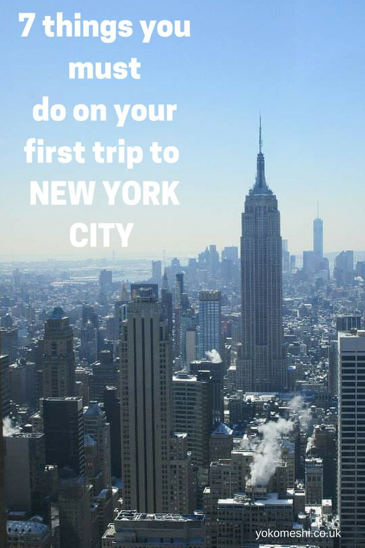 7 Things you must add to your bucket list for your first time in New York City, America