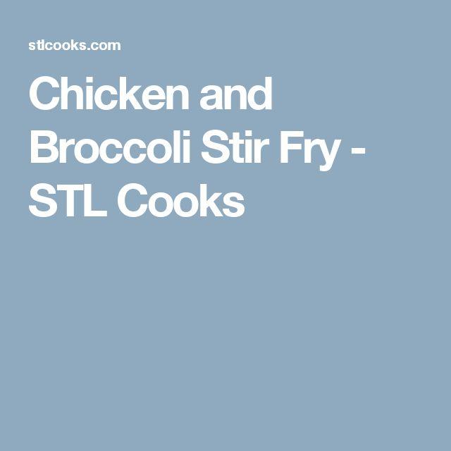 Chicken and Broccoli Stir Fry - STL Cooks