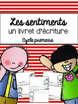 This 15 (half) page booklet is a great way to introduce Feelings with your students. They can write and illustrate about their different feelings.Use these posters French Feelings Emotions Mini Posters (Les sentiments) along with this booklet for a great visual in your classroom!