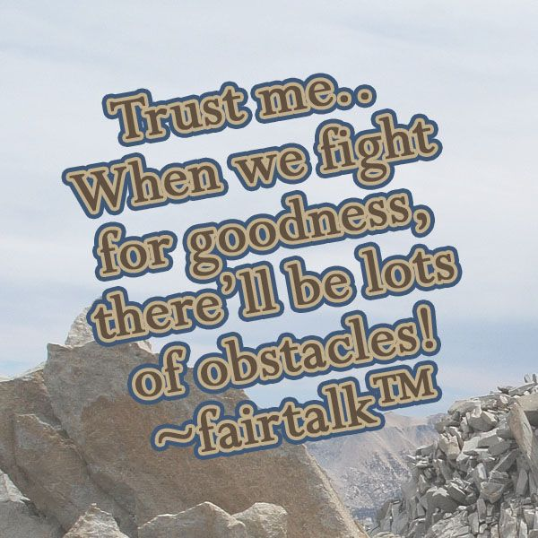 Obstacles are not a reason!