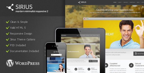 Sirius - Modern Minimalist Wordpress Theme   http://themeforest.net/item/sirius-modern-minimalist-wordpress-theme/3523658?ref=damiamio       Sirius is Modern Minimalist Wordpress Theme 2. Built on a highly Modern and minimalist template. It's the perfect template for everyone in need of a professional online presence. Whether your an HTML pro or just a beginner, you'll have absolutely no problems at all working with this website template. With New Features of Wordpress 3.9.x, Sirius has been…