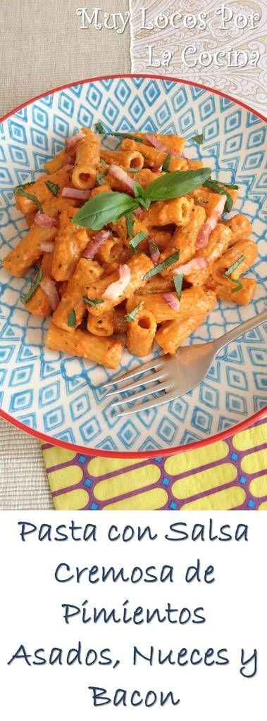 Pasta con Salsa Cremosa de Pimientos Asados, Nueces y Bacon: Aromatizada con albahaca fresca y con quesos parmesano y mozzaerella. Puedes encontrarla en www.muylocosporlacocina.com