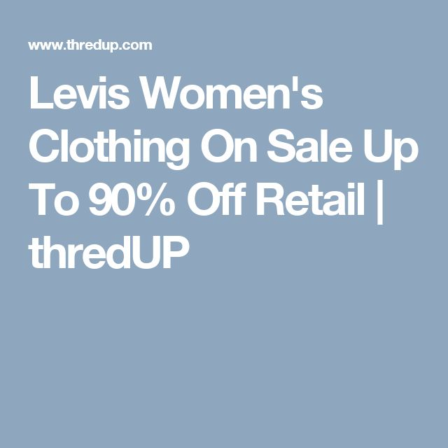 Levis Women's Clothing On Sale Up To 90% Off Retail   thredUP