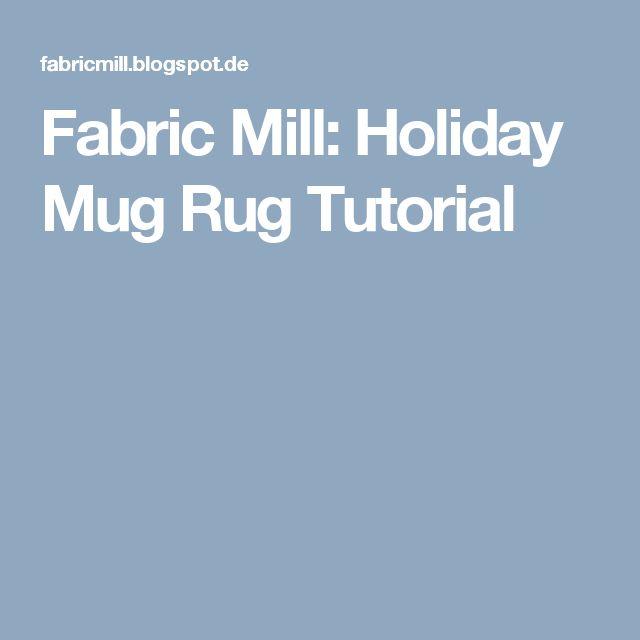 Fabric Mill: Holiday Mug Rug Tutorial