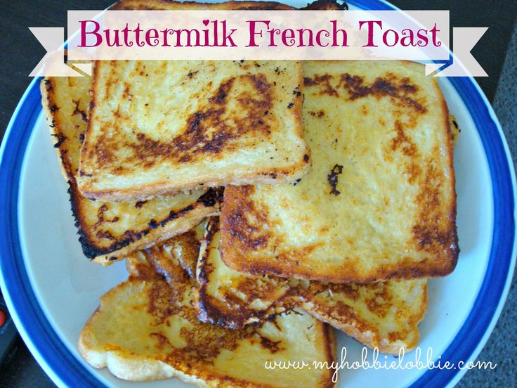 1000+ ideas about Buttermilk French Toast on Pinterest | Yummy ...