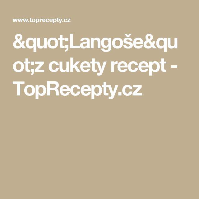 """""""Langoše""""z cukety recept - TopRecepty.cz"""