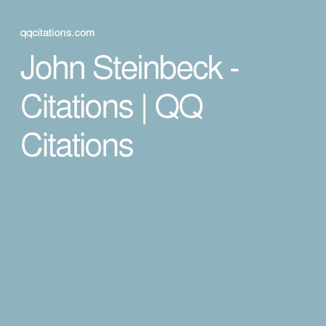 John Steinbeck - Citations   QQ Citations