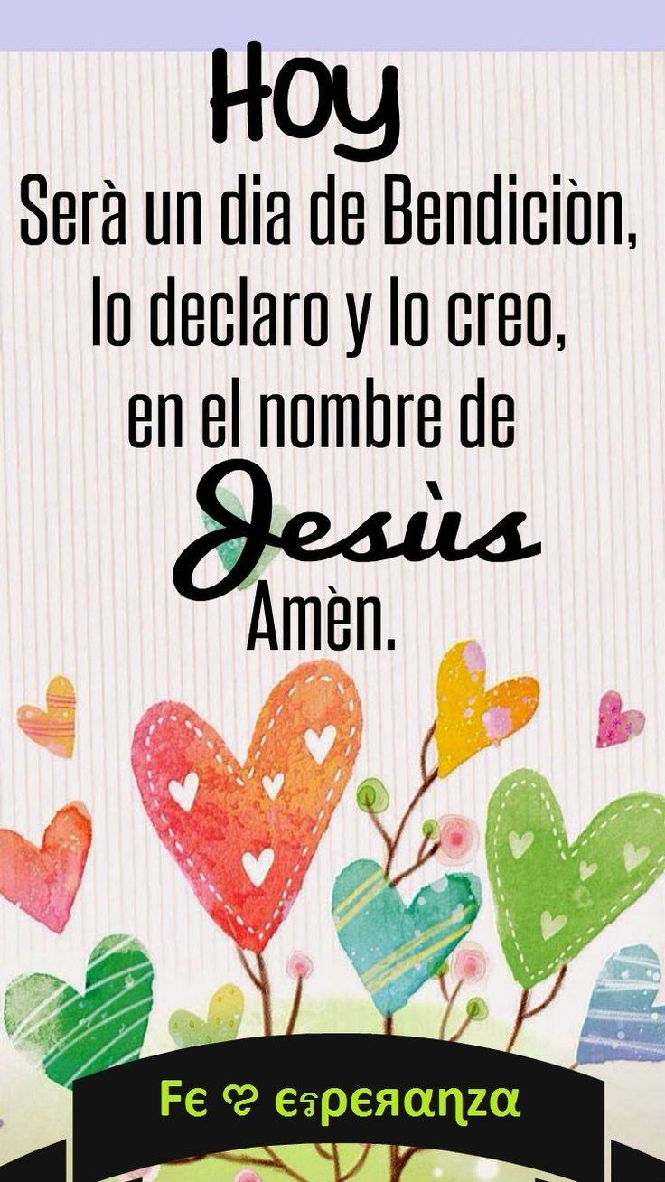 Hoy será un día de Bendición, lo declaro y lo creo, en el nombre de JESUS. Amén.