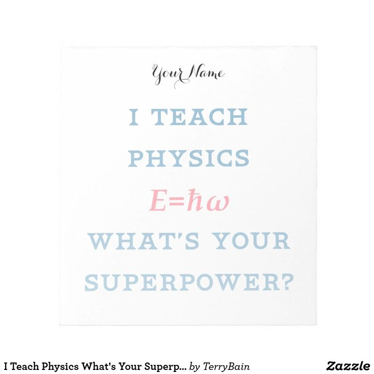 I Teach Physics What's Your Superpower Notepad