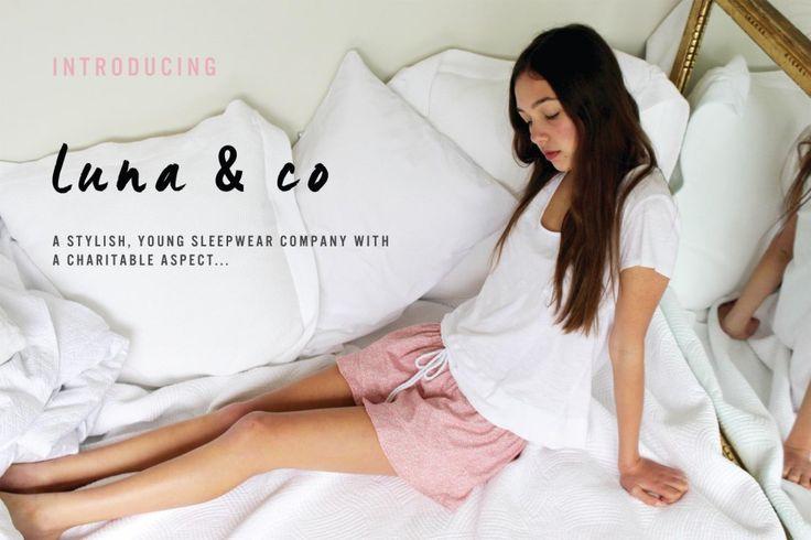 Let's talk Luna & Co - not your average sleepwear company.