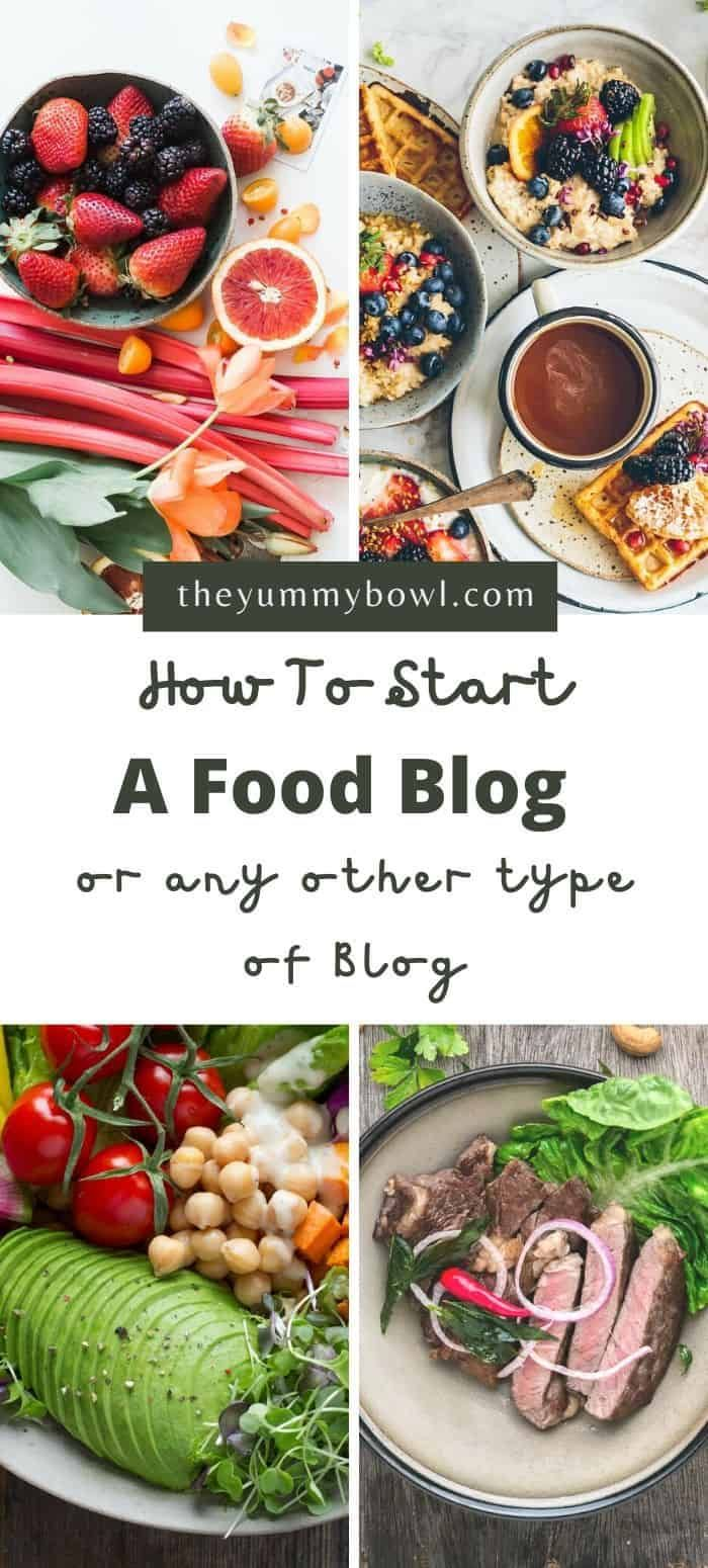 How To Start A Food Blog Or Any Other Type Of Blog In 8 Steps Food Blog A Food Food