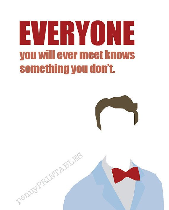 Bill Nye The Science Guy Art | 8x10 Instant Download Printable Poster | Everyone you will ever meet with will know something you dont quote.