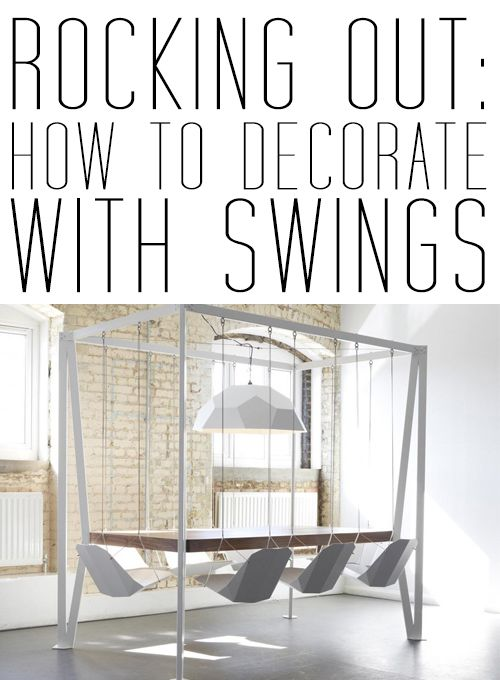 How to decorate with swings.