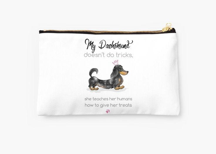 My dachshund doesn't do tricks, / She teaches her humans how to give her treats. / Tongue-in-cheek quote about the little dog with a big personality! • Also buy this artwork on bags, apparel, stickers, and more.
