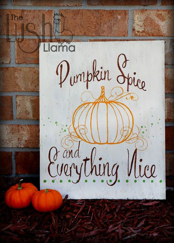 Pumpkin Spice And Everything Nice Sign Indoor Photo Prop