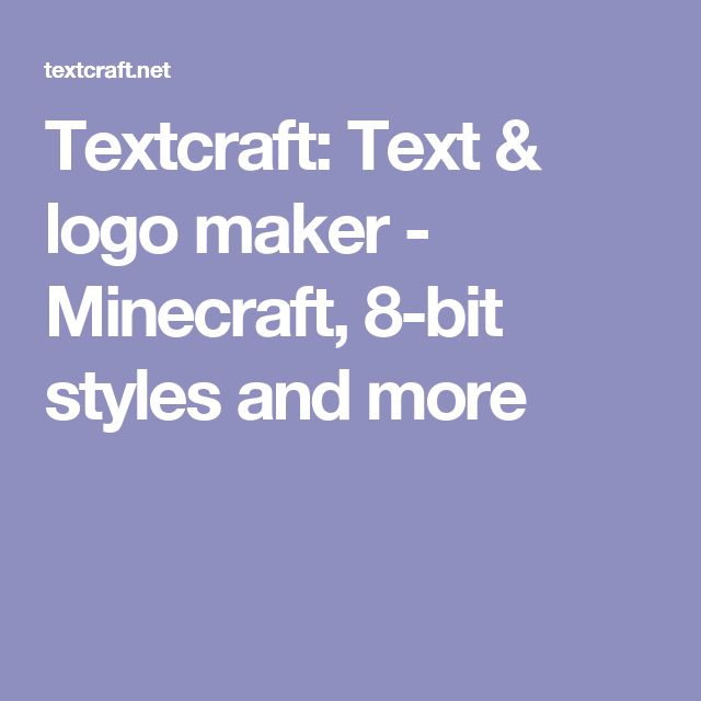 Textcraft Text amp logo maker Minecraft 8bit styles and more