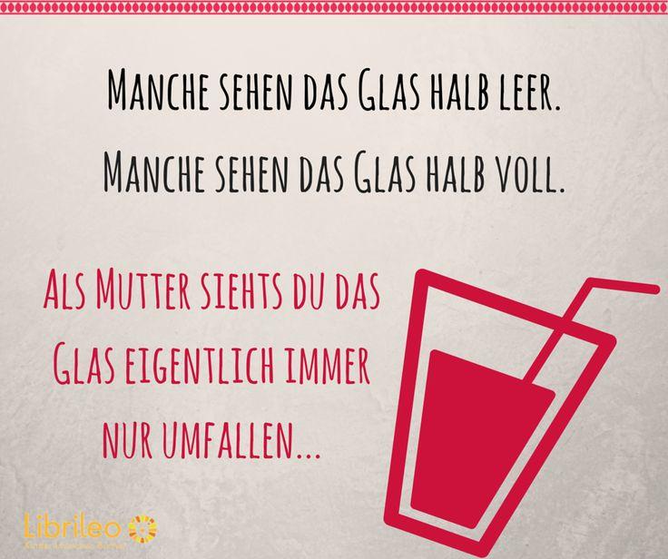 Ob das Glas nun halb leer oder voll ist, darüber machen sich die meisten Eltern wohl keine Gedanken mehr... ;D #LebenmitKindern