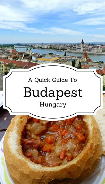 A Quick Guide to Budapest, Hungary Things to do in Budapest Accommodation in Budapest