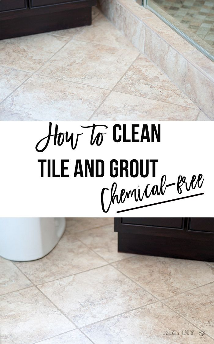 How To Quickly Clean Your Grout On Tile Floors Without Scrubbing Naturally Chemicals I Tried This And It Works So Well