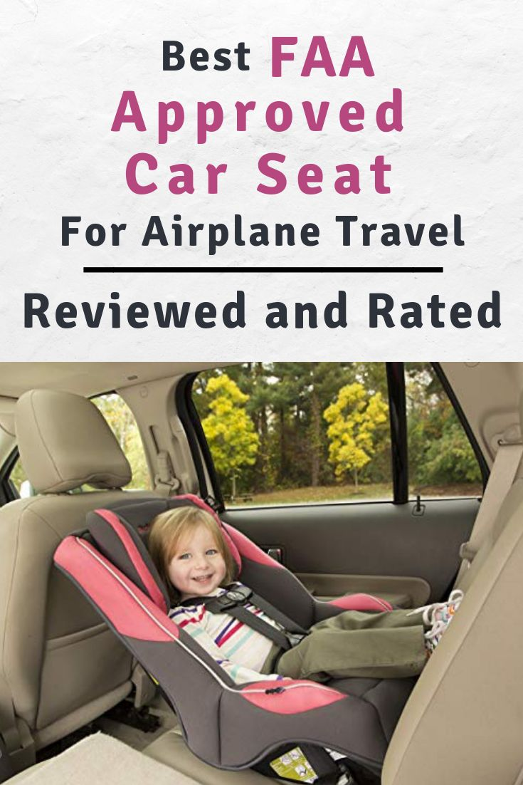 Best FAA Approved Car Seat Today [Jan 2019 BUYER'S GUIDE
