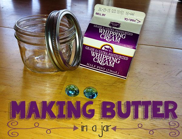 Making Butter in a Jar -- chapter 2 of Little House in the Big Woods, Prairie Primer for Homeschool
