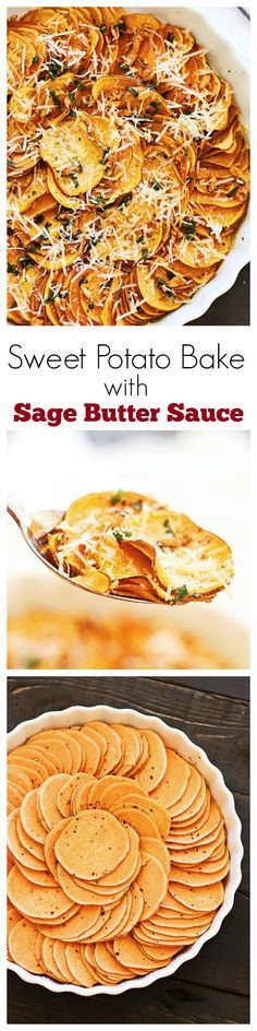 Sweet potato bake with cheese, sage and butter sauce. Easy peasy sweet potato side dish that goes well with any main entrees and perfect for holidays
