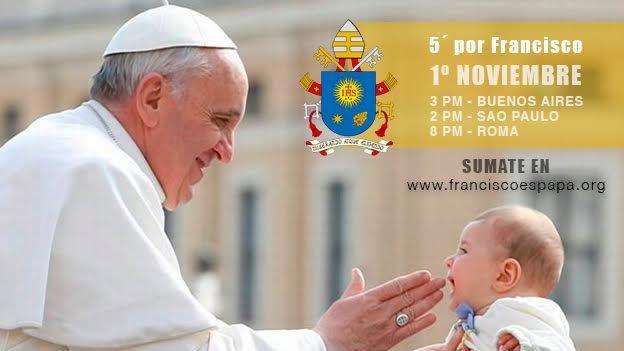 5 minutos por el Papa - Jornada Mundial de Oración por el Papa Francisco