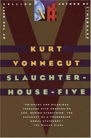 Slaughter-House Five by Kurt Vonnegut; perhaps one of my favorite war books!