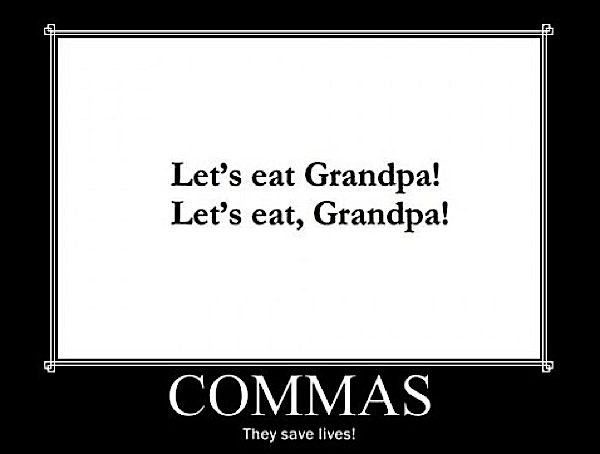 Commas--why using them is kind of important...